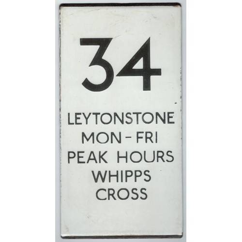 London Transport Bus Stop double vertical e Plate 34 Leytonstone Mon-Fri peak hours Whipps Cross