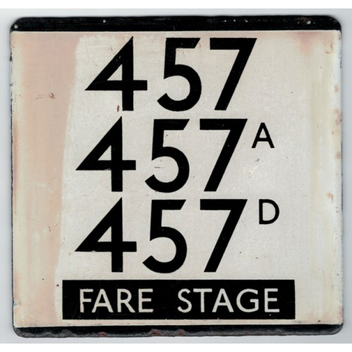 London Transport Bus Stop e Plate 457 457A 457D Fare Stage