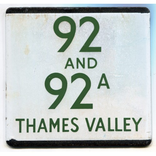 London Transport Route 92 and 92A Thames Valley Bus Stop 'e' Plate