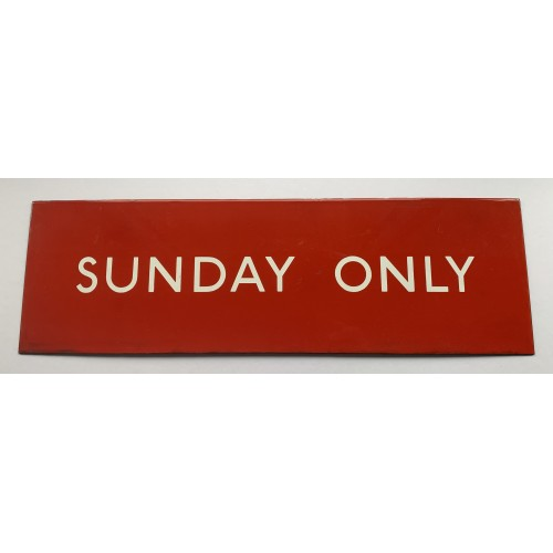 London Transport 'Sunday Only' Sign for Buses