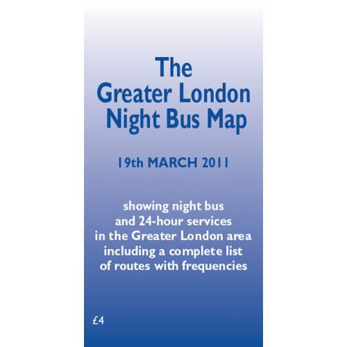 The Greater London Night Bus Map - 2011 Edition - Printed Version