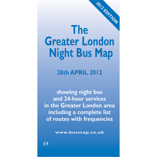 The Greater London Night Bus Map - 2012 Edition - Printed Version