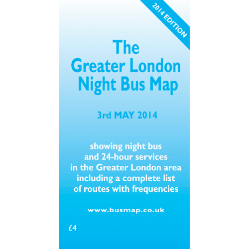 The Greater London Night Bus Map - 2014 Edition - Printed Version