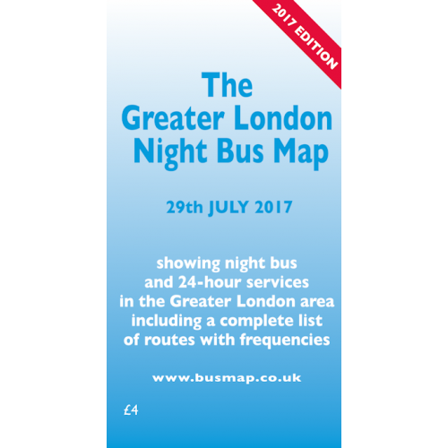 The Greater London Night Bus Map - 2017 Edition - Printed Version